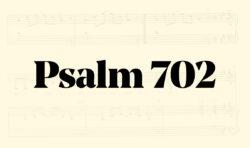 Psalm 702: Jag vill ge Dig, o Herre, min lovsång