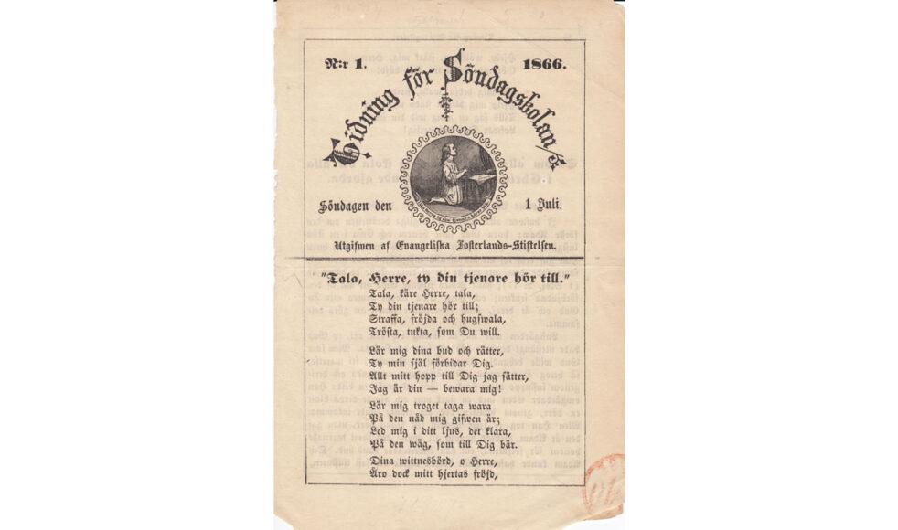 Första numret av Tidning för Söndags-skolan kom ut 1866.